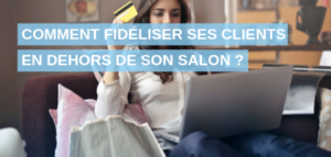 fidéliser-clients-salon-coiffure