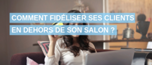 fidéliser-clients-salon